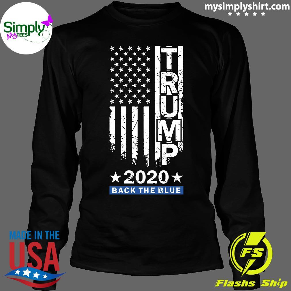 Trump Back The Blue Pro Trump Thin Blue Line US Flag Police Shirt Longsleeve