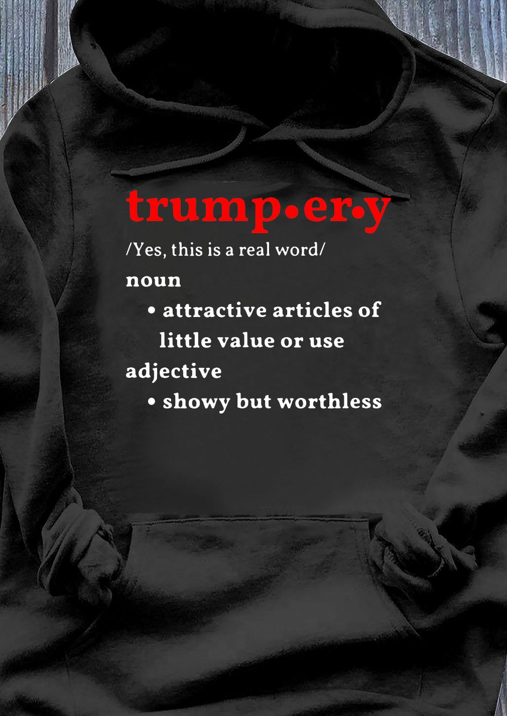 Trump-Er-Y Definition Shirt Hoodie