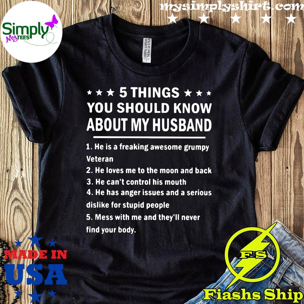 5 Things You Should Know About My Husband Shirt