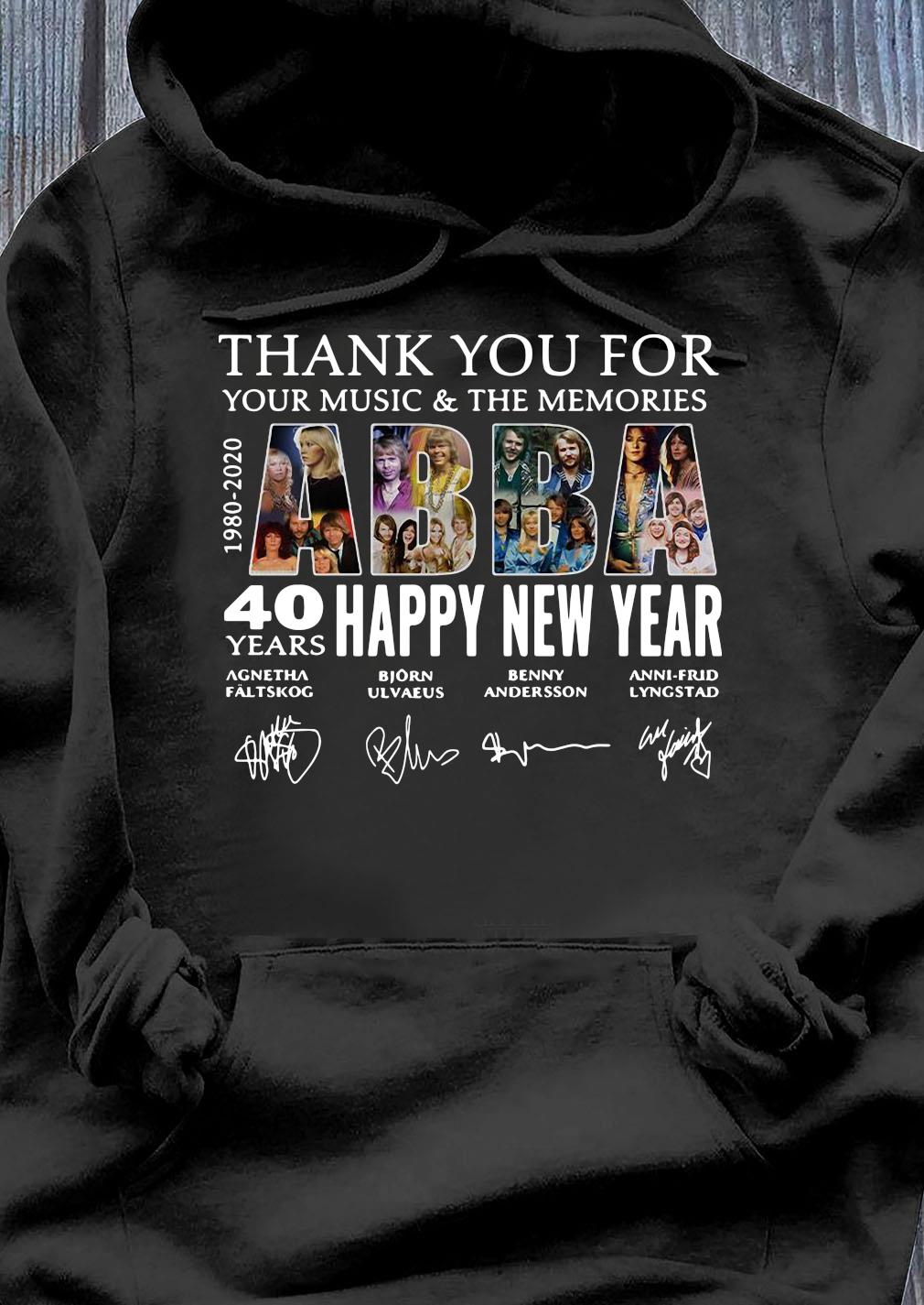 ABBA 40 Years Happy New Year 1980 2020 Thank You For Your Music And The Memories Signature Shirt Hoodie