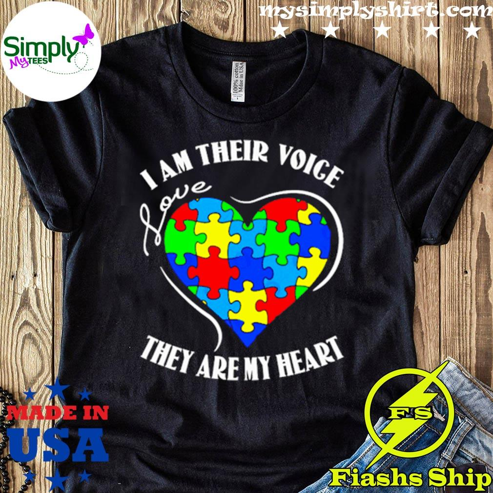 Autism Awareness I Am Their Voice Love They Are My Heart Shirt