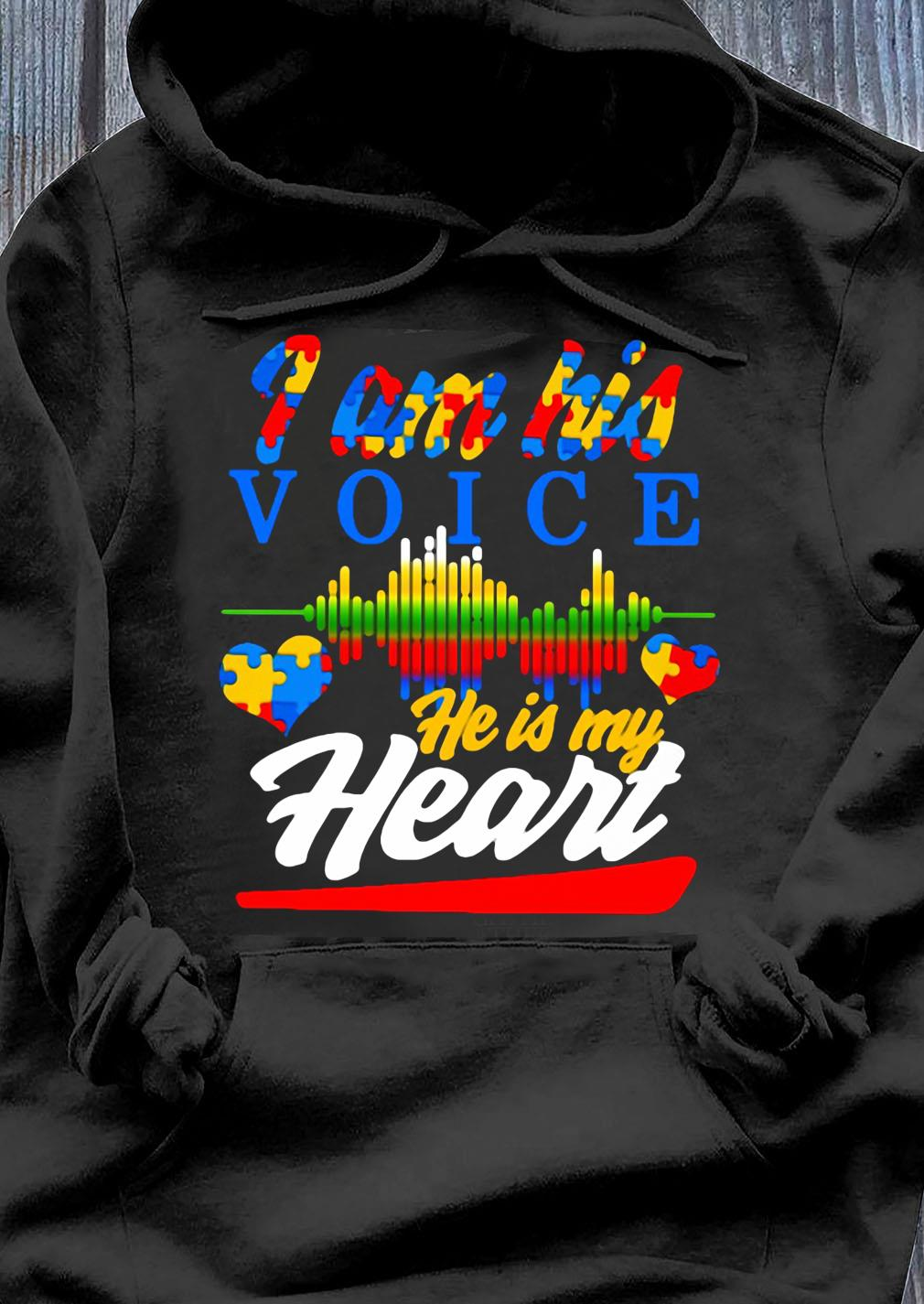 Autism Heart And Heartbeat Iam His Voice He Is My Heart Shirt Hoodie