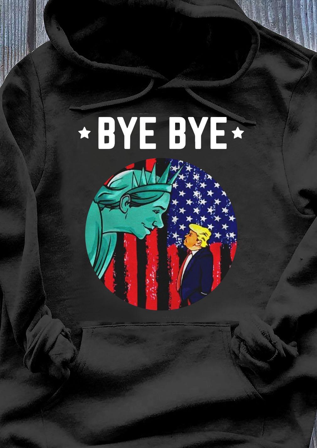 Byebye Trump 2020 Trump Democratic Funny Vintage American Flag Shirt Hoodie