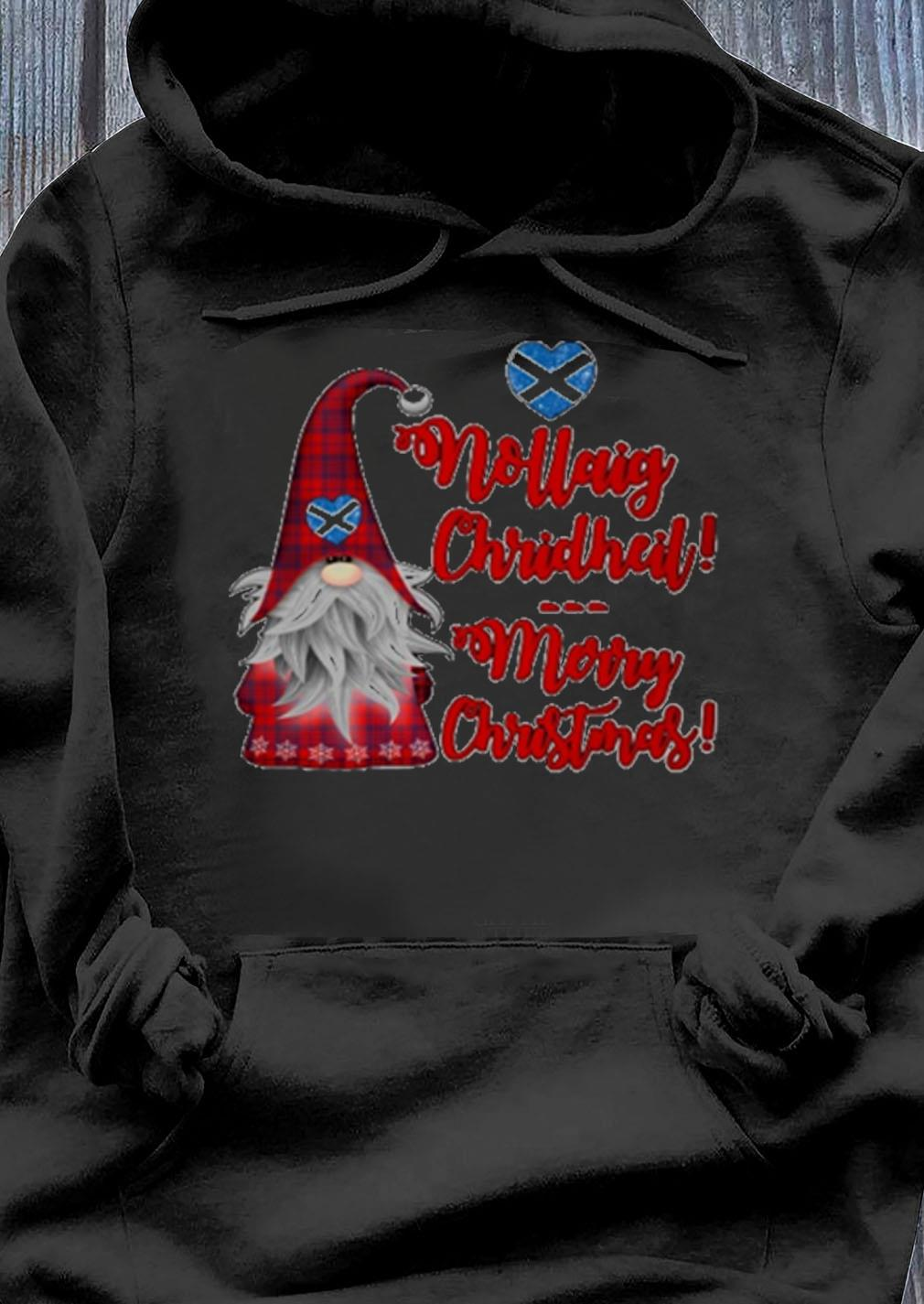 Gnome Nollaig Chridheil Merry Christmas Sweater Hoodie