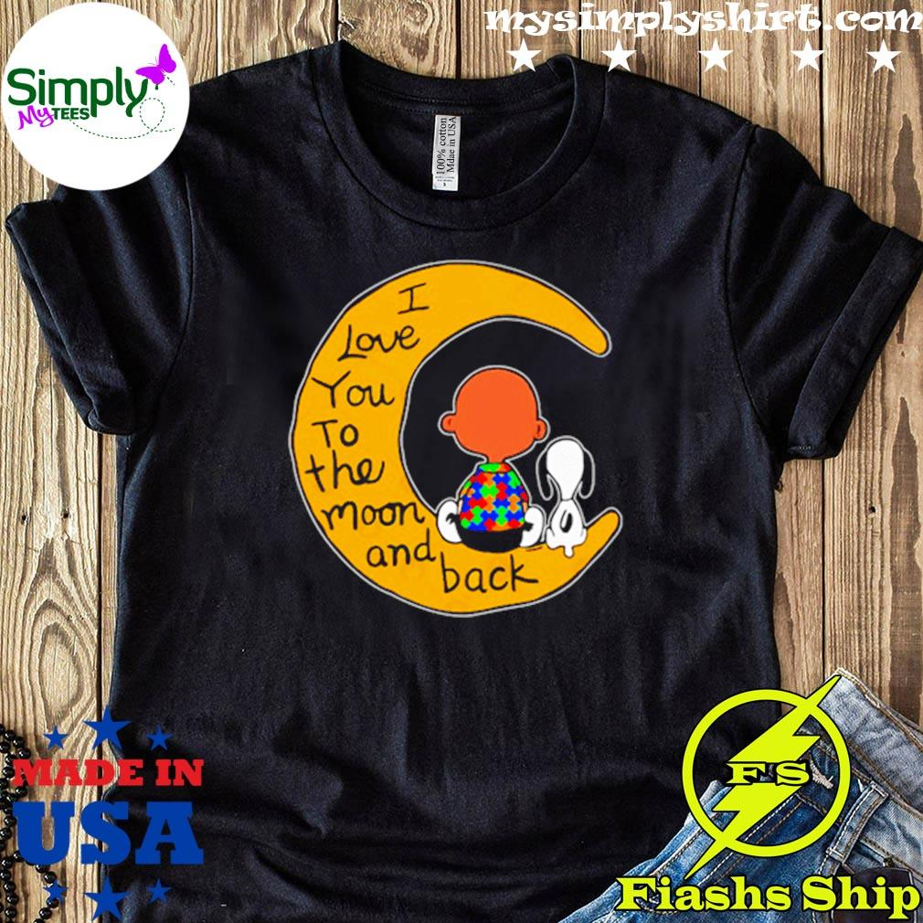 I Love You To The Moon And Back Charlie Brown And Snoopy Autism Shirt
