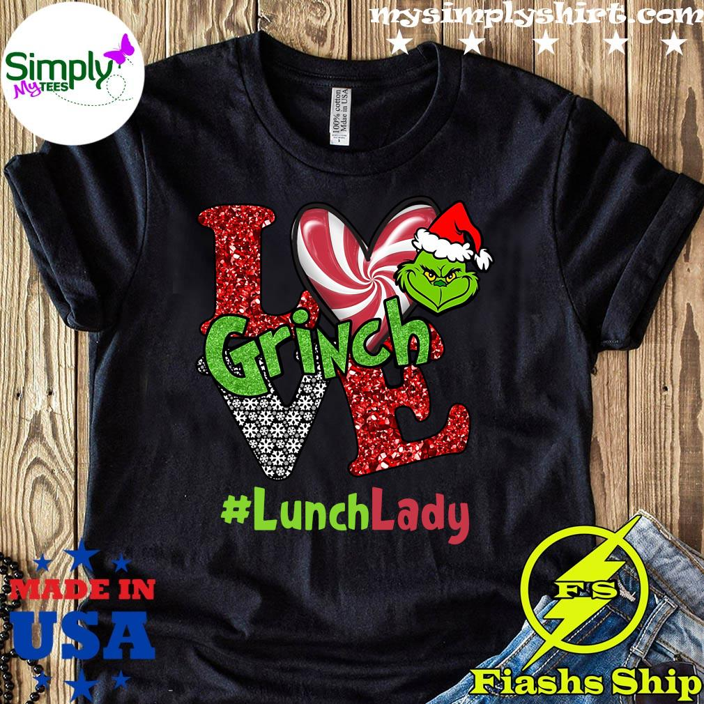 Love Grinch #LunchLady Christmas Shirt