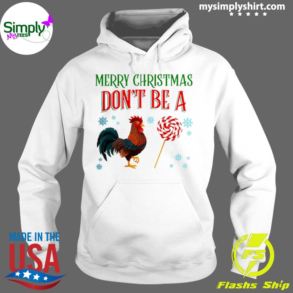 Merry Christmas Don't Be A Chicken And Sucker Sweater Hoodie