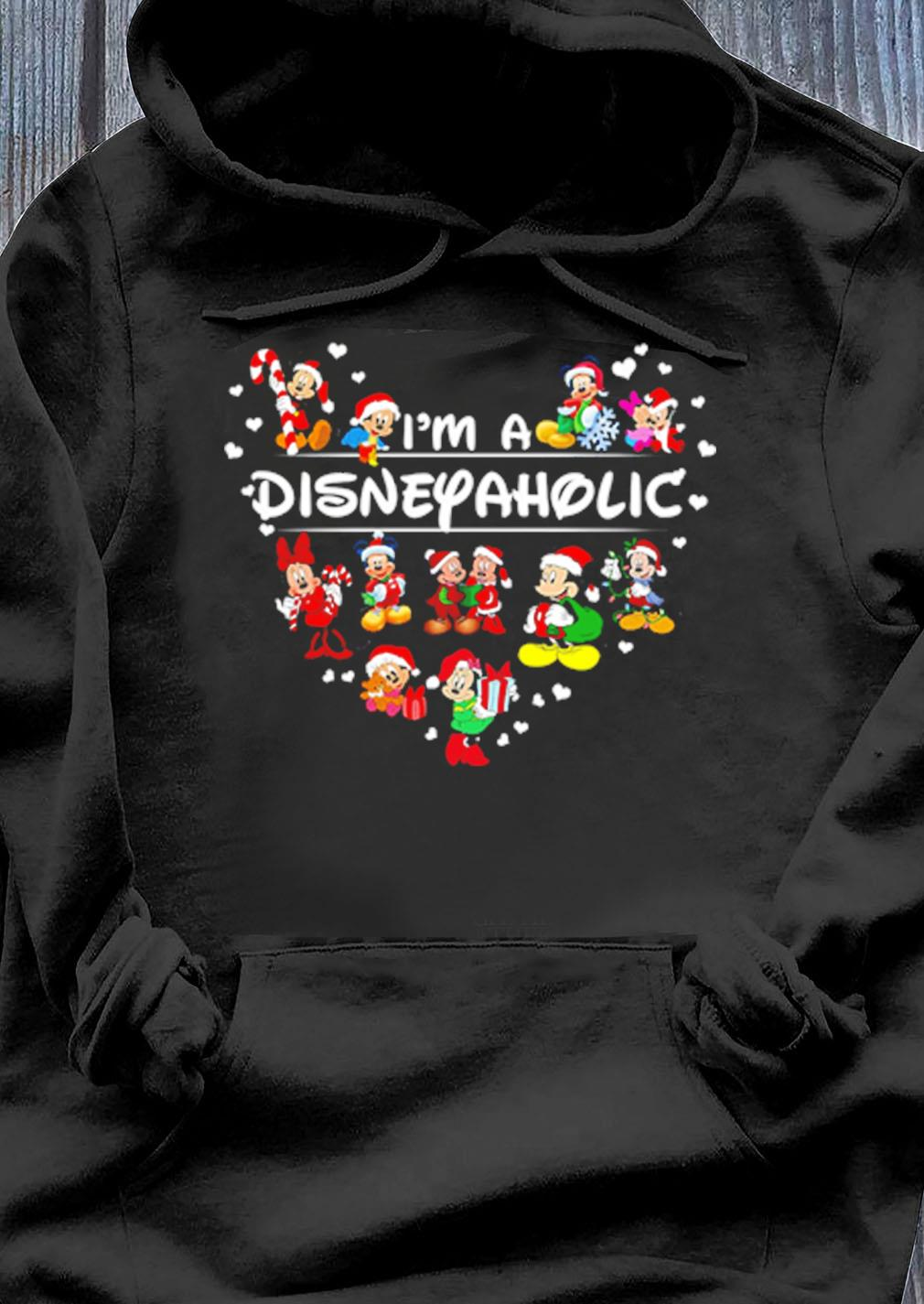 Mouse Mickey I'm A Disney Aholic Shirt Hoodie