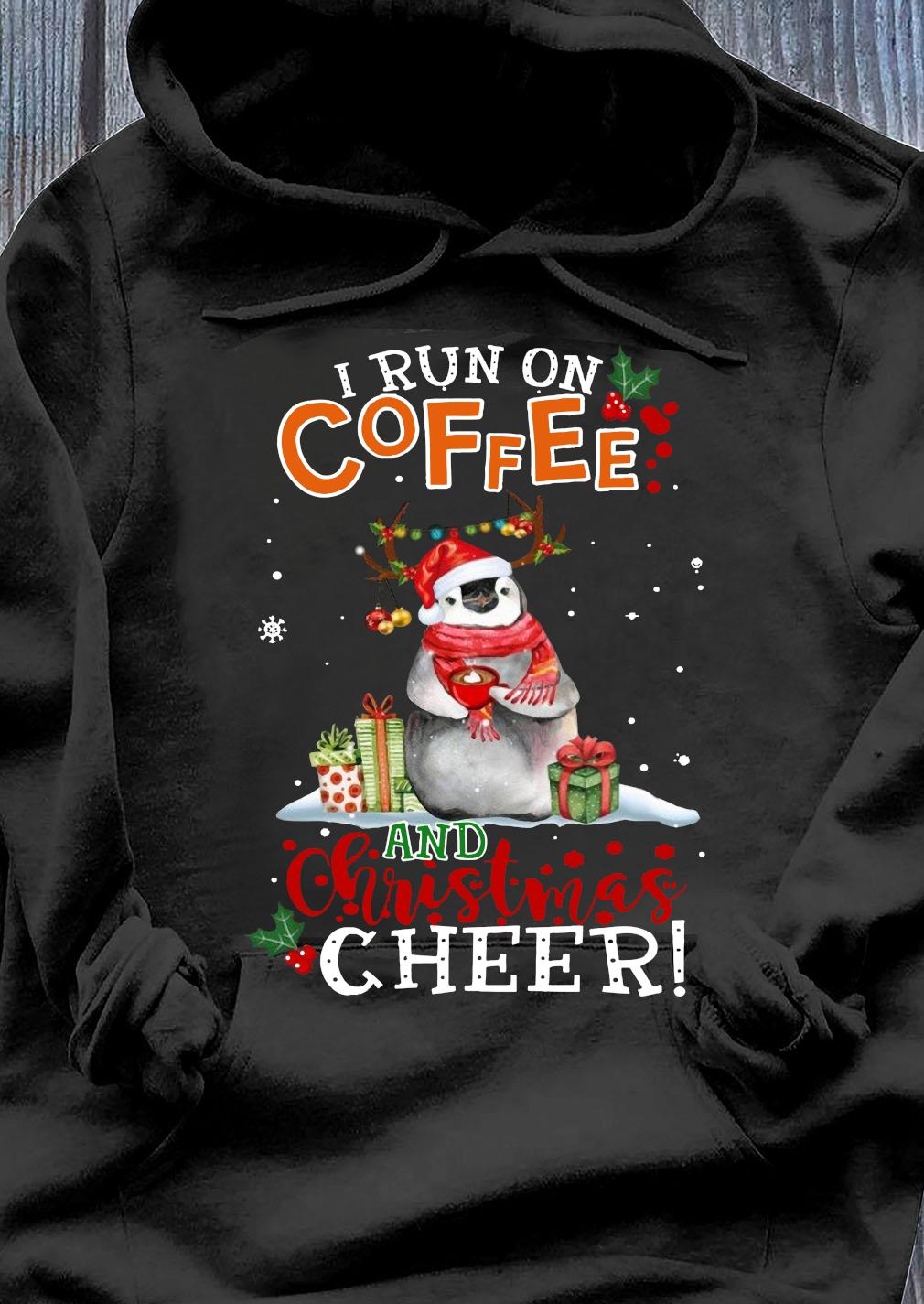 Penguin Run On Coffee And Christmas Cheer Crewneck Sweats Hoodie