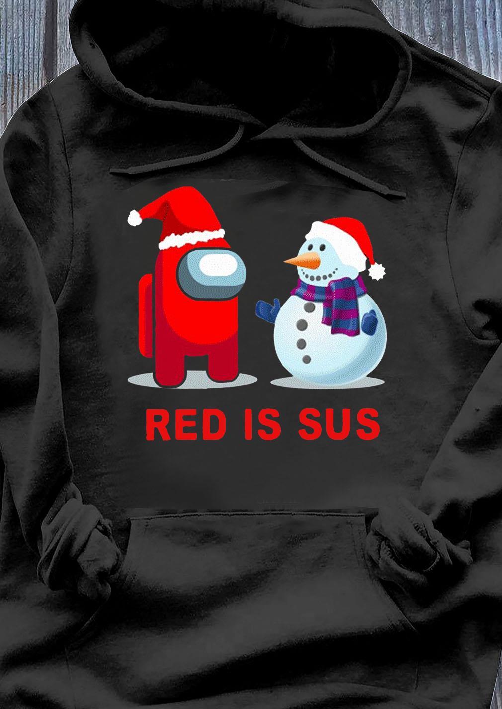 Red Is Sus Among Us Christmas Game Among Us Xmax Funny Shirt Hoodie