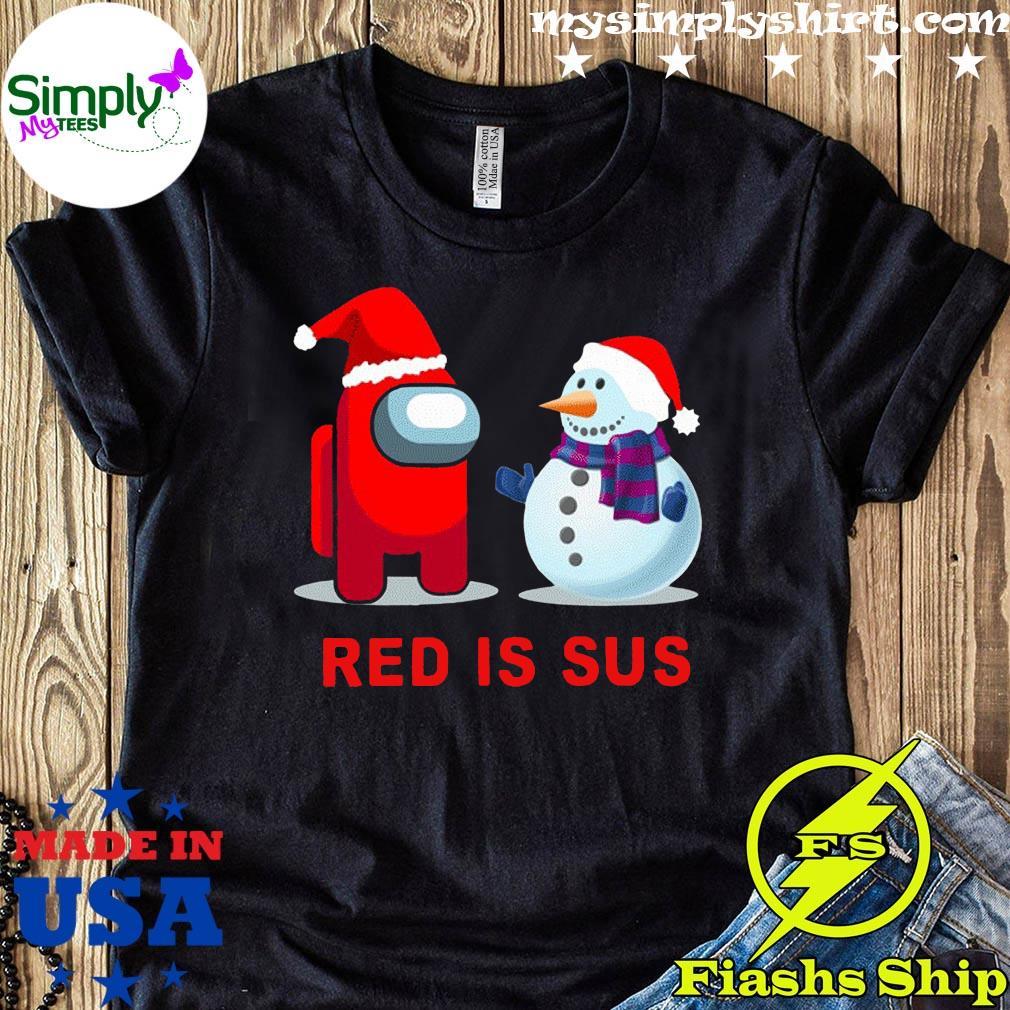 Red Is Sus Among Us Christmas Game Among Us Xmax Funny Shirt