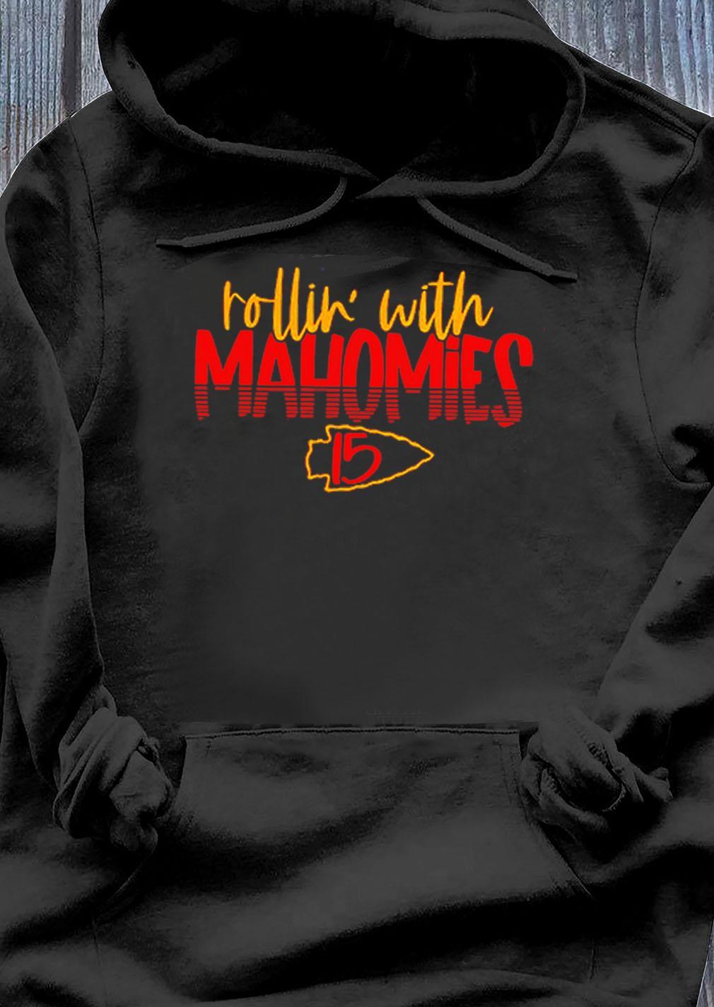 Rollin With Mahomies 15 Kansas City Chiefs Shirt Hoodie
