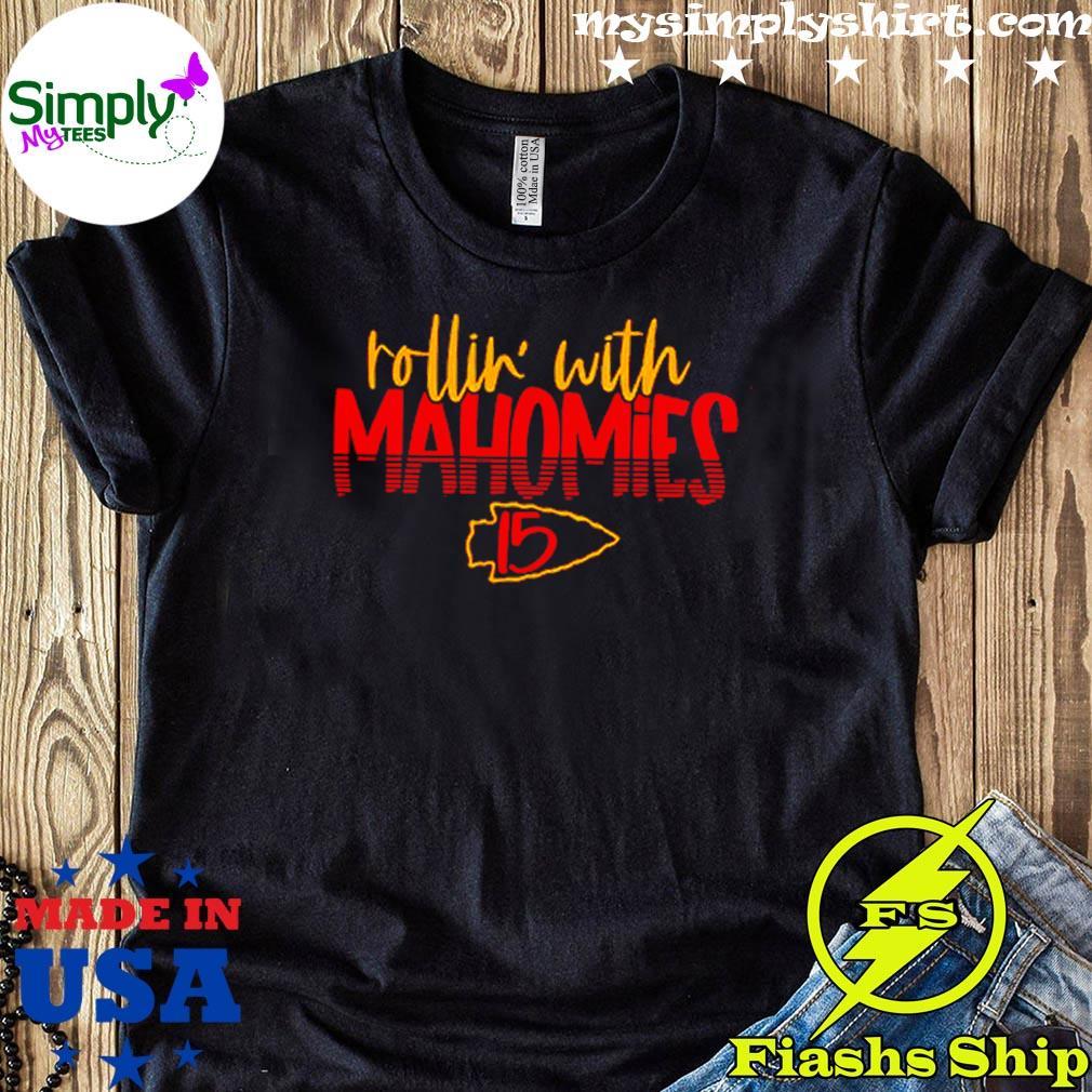 Rollin With Mahomies 15 Kansas City Chiefs Shirt
