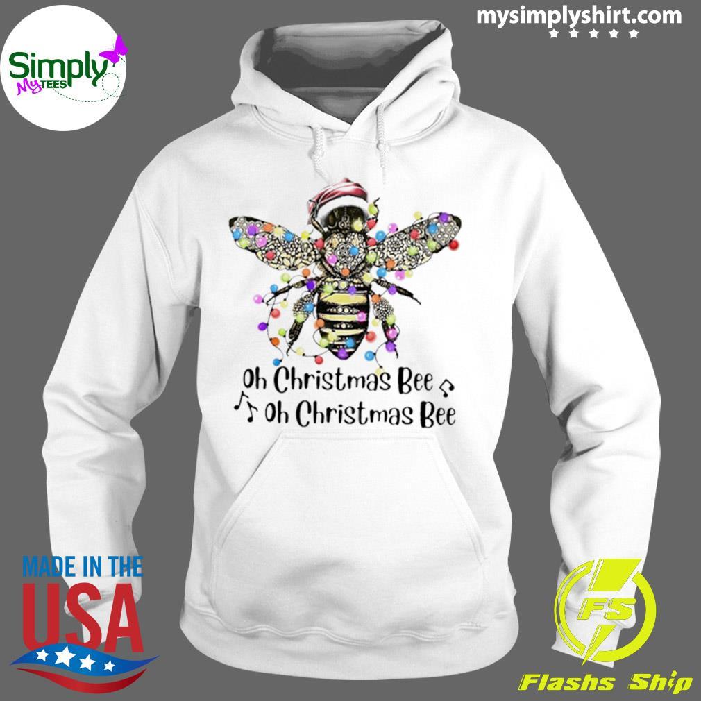 Santa Oh Christmas Bee Oh Christmas Bee Sweater Hoodie