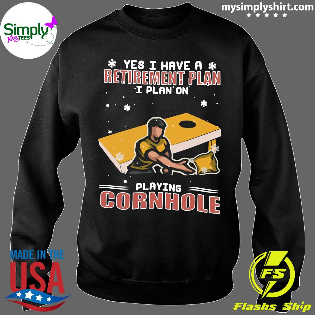 Yes I Have A Retirement Plan I Plan On Playing Cornhole Christmas Shirt Sweater