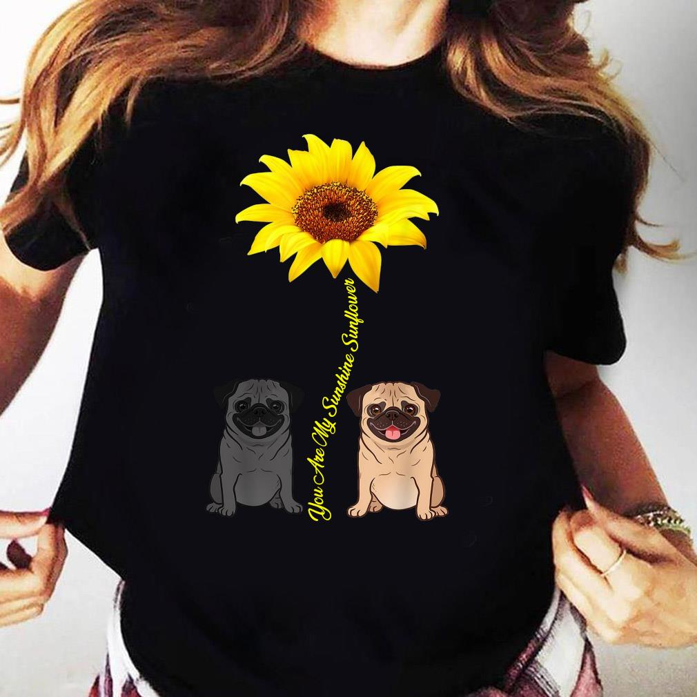 You Are My Sunshine Sunflower Shirt Ladies tee