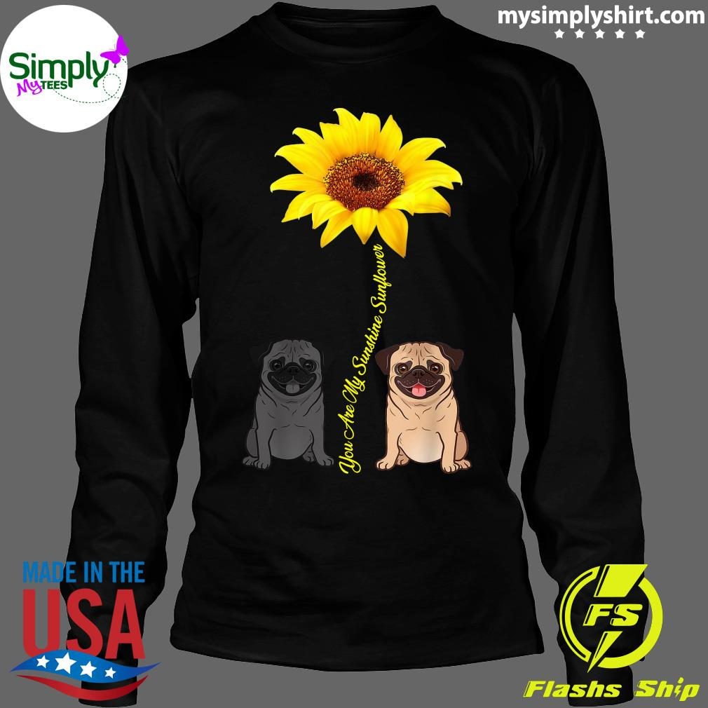 You Are My Sunshine Sunflower Shirt Longsleeve