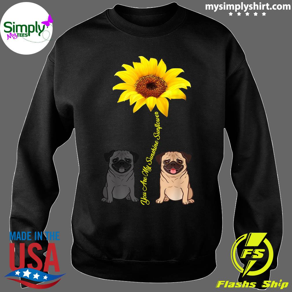 You Are My Sunshine Sunflower Shirt Sweater