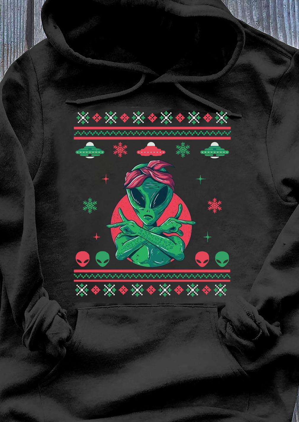 Alien Gangster Ugly Christmas Ufo Shirt Hoodie