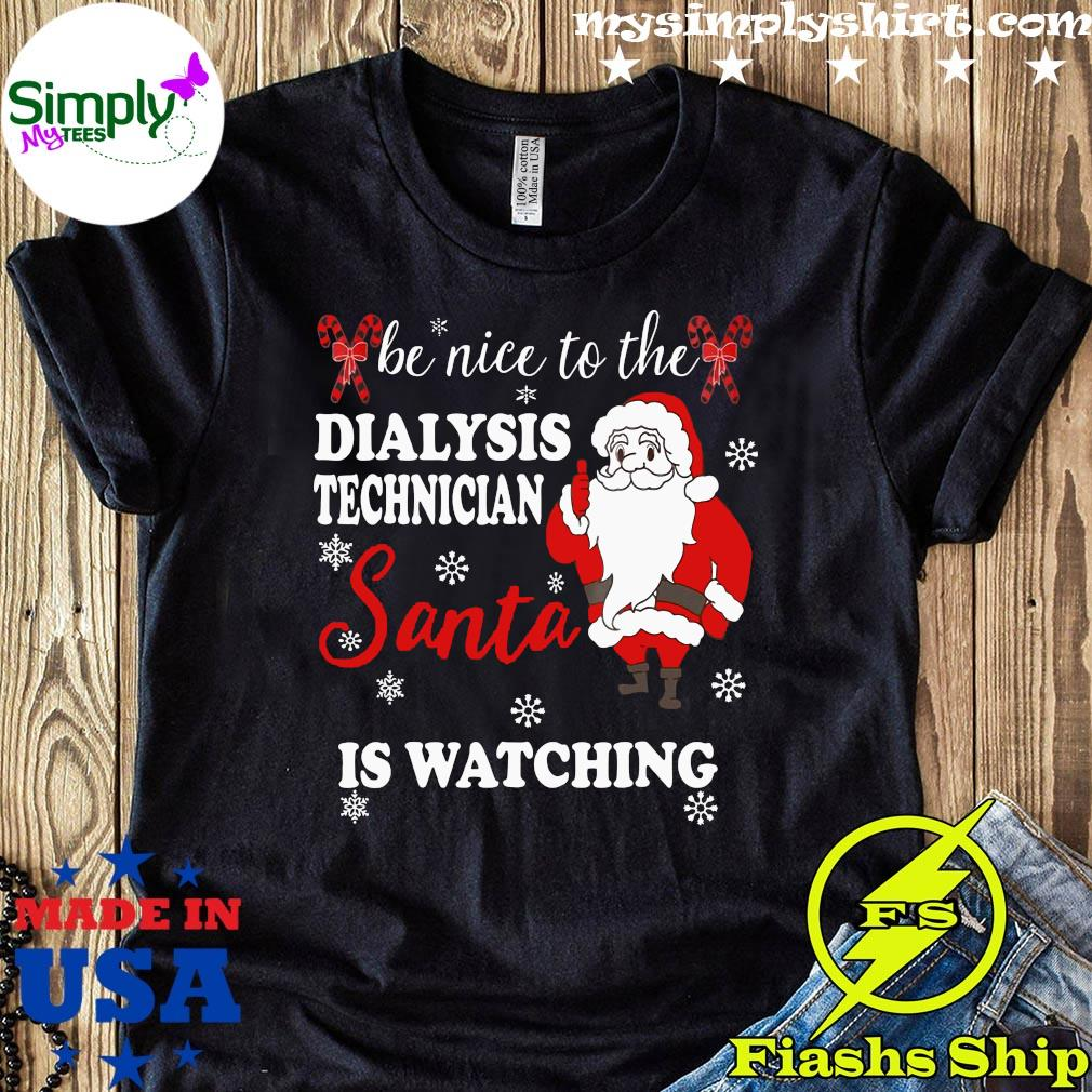 Dialysis Technician Shirt Christmas Gift Shirt