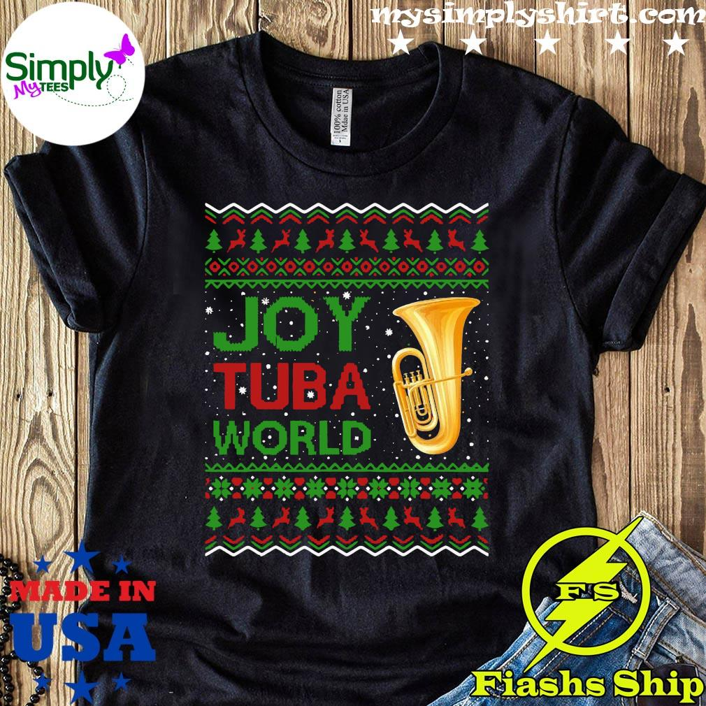 Joy Tuba World Music Lover Xmas Gift Ugly Tuba Christmas Shirt