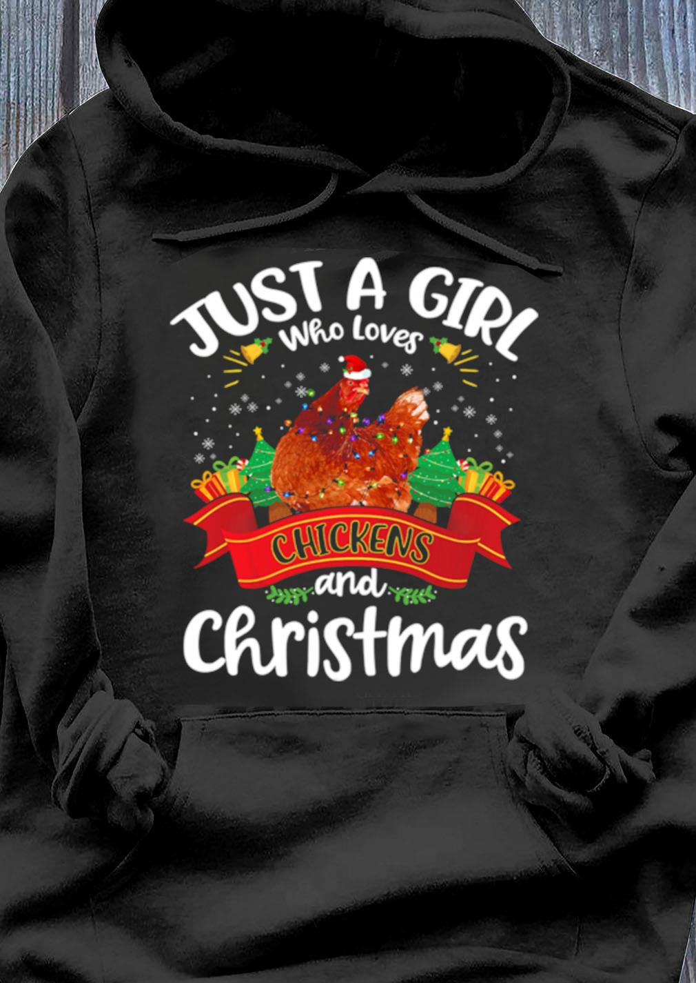 Just A Girl Who Loves Chickens And Christmas Tree Xmas Shirt Hoodie