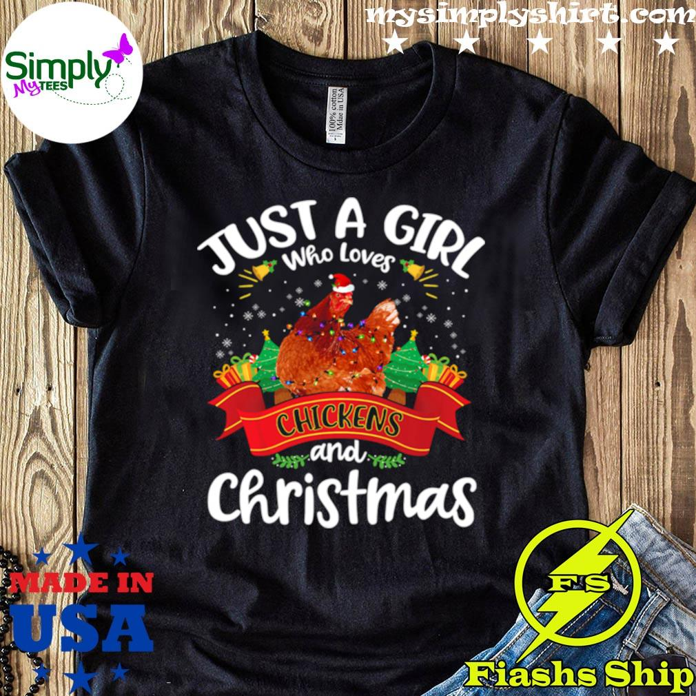 Just A Girl Who Loves Chickens And Christmas Tree Xmas Shirt