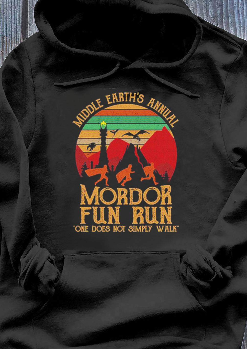 Middle Earths Annual Mordor Fun Run One Does Not Simply Walk Vintage Shirt Hoodie