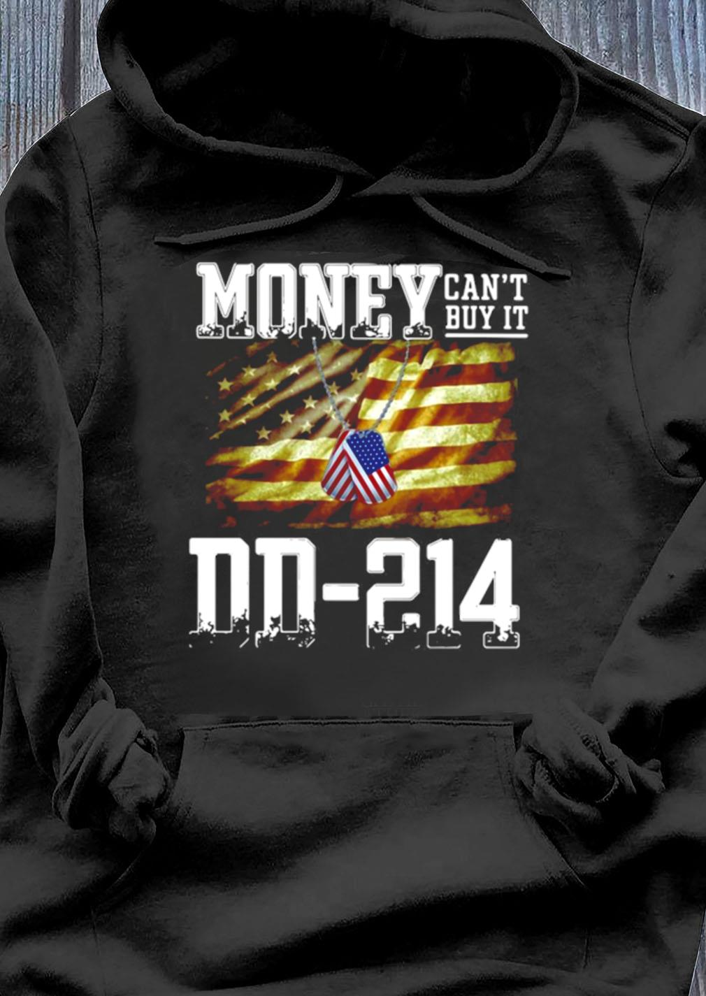 Money Can't Buy It Dd 214 American Flag Shirt Hoodie