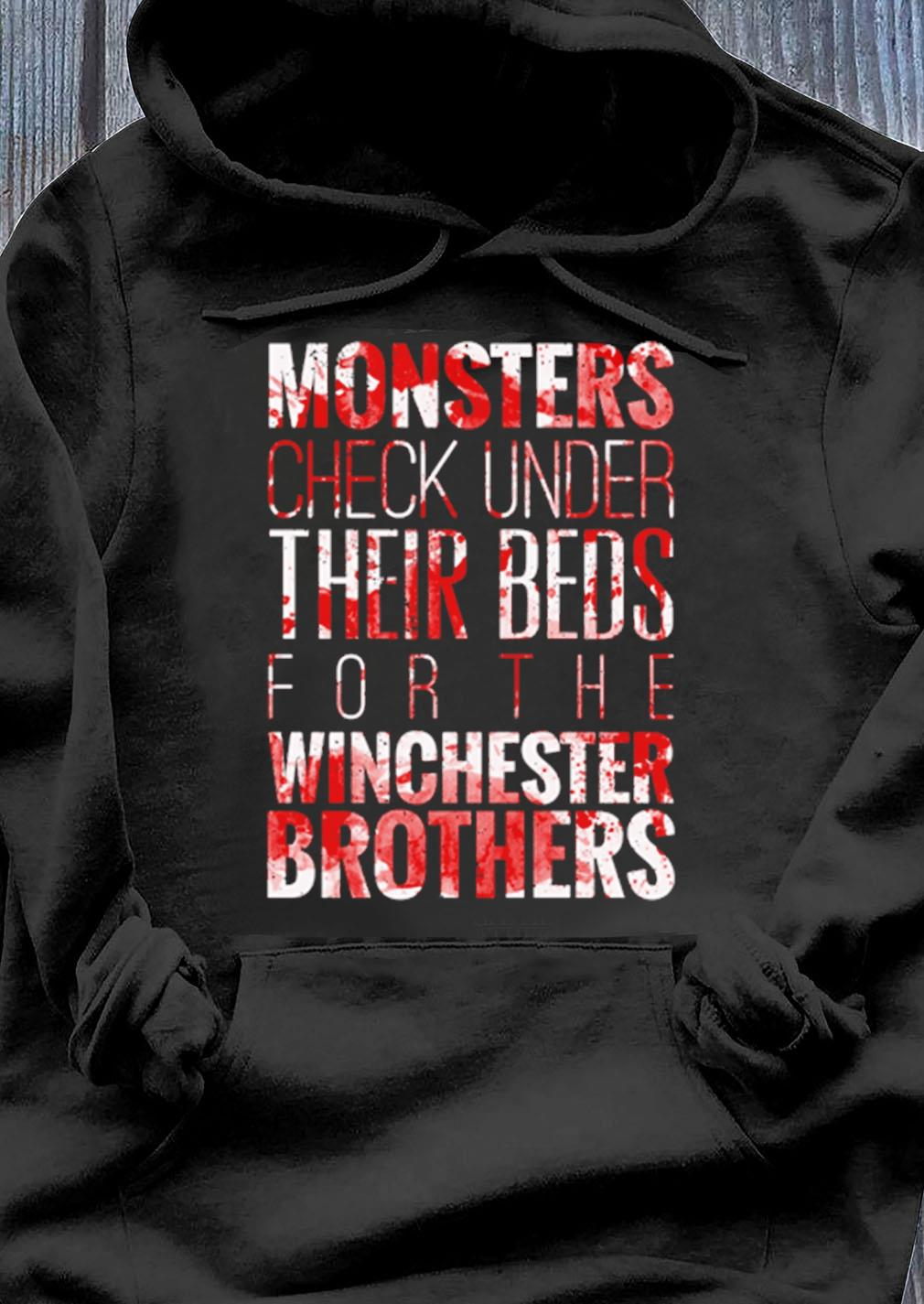 Monsters Check Under Their Beds For The Winchester Brothers Shirt Hoodie