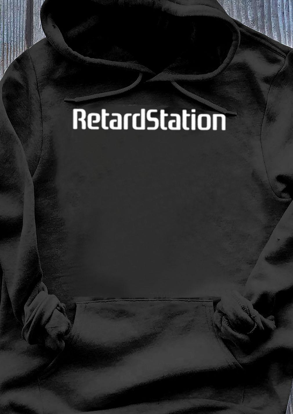 Official Retardstation Shirt Hoodie