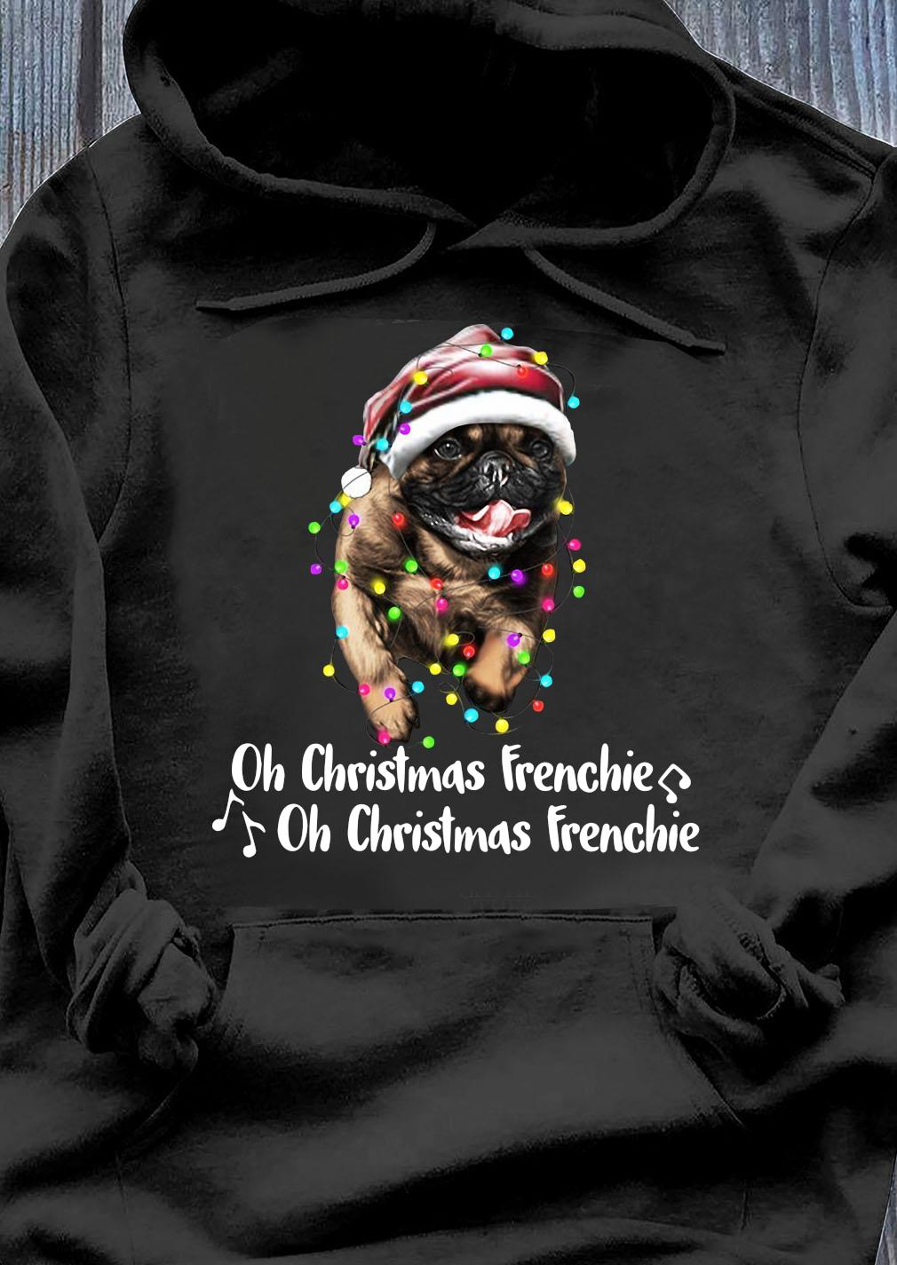 Pug Santa Oh Christmas Frenchie Oh Christmas Frenchie Shirt Hoodie