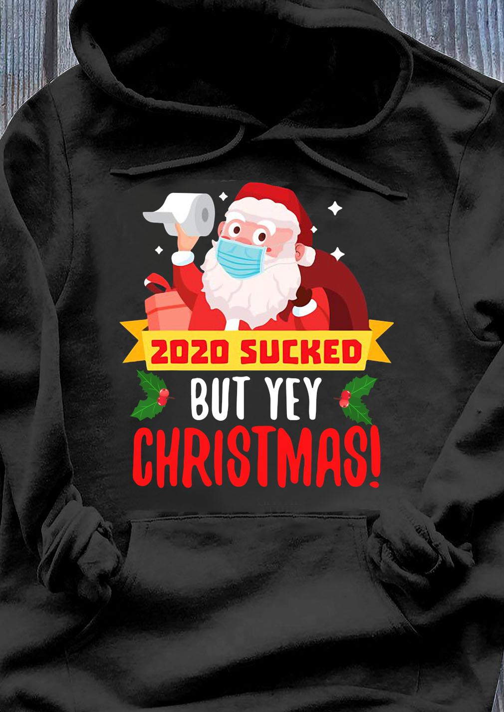 Santa Claus Quarantine 2020 Sucked Funny Christmas Shirt Hoodie