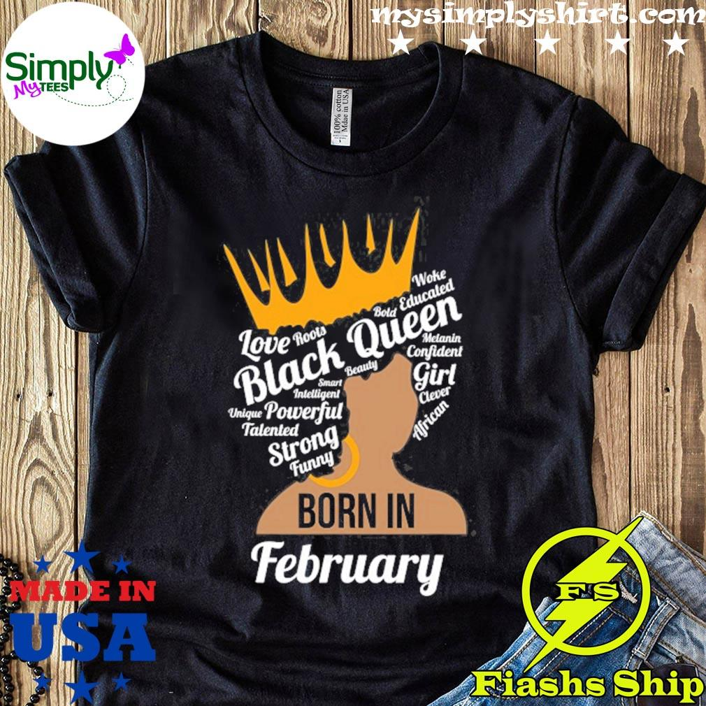 Sweatshirt Black Woman Shirt Bling Queen Unisex T-Shirt Black Girl Birthday Queen Hoodie Personalized Queens Are Born In February Shirt