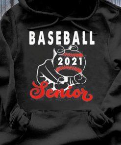 Baseball Senior 2021 Design For Ball Player Graduate Shirt Hoodie