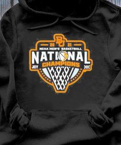 Bu Baylor Bears 2021 Ncaa Men's Basketball Joy Champions Shirt Hoodie