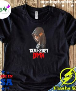 Rip 1970 2021 Dmx Shirt