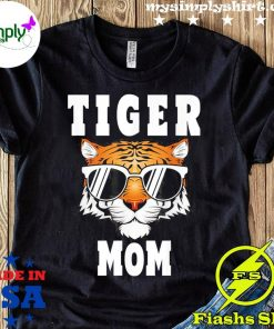 Tiger Mom Happy Mother's Day Classic Shirt