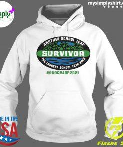 Another School Year Survivor The Longest School Year Ever 2nd Grade 2021 Shirt Hoodie