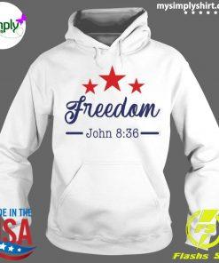 Star Freedom John 8 36 Shirt Hoodie